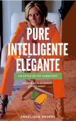 Pure Intelligente Élégante - un mode de vie conscient